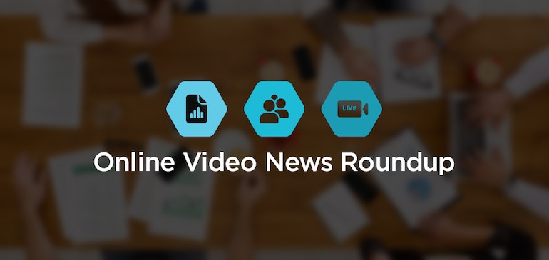 Online Video News Roundup - Week of July 24, 2017