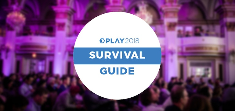 PLAY 2018 Survival Guide