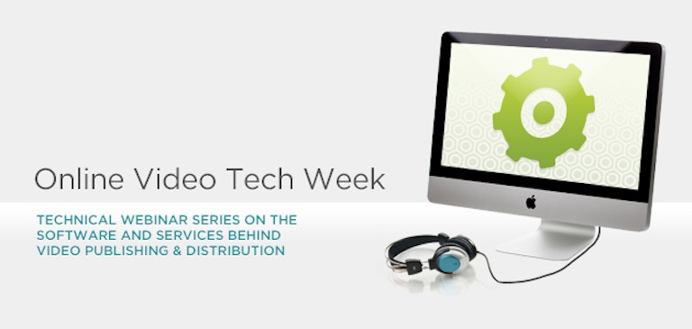 Join Us for Online Video Tech Week, Round Two!