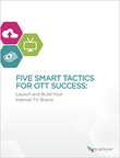 OTT サービス成功の 5 つの鍵