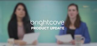 Le printemps est enfin là ! Découvrez les toutes dernières mises à jour de produits de Brightcove.