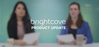 Spring is Finally Here! Check Out Brightcove's Newest Product Updates