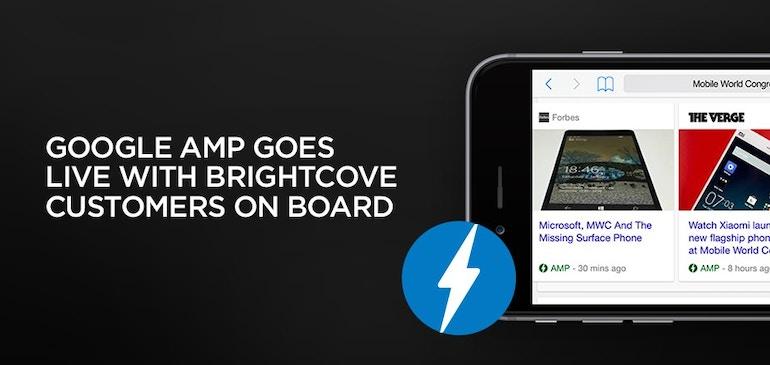 Google AMP est lancé avec des clients de Brightcove à bord