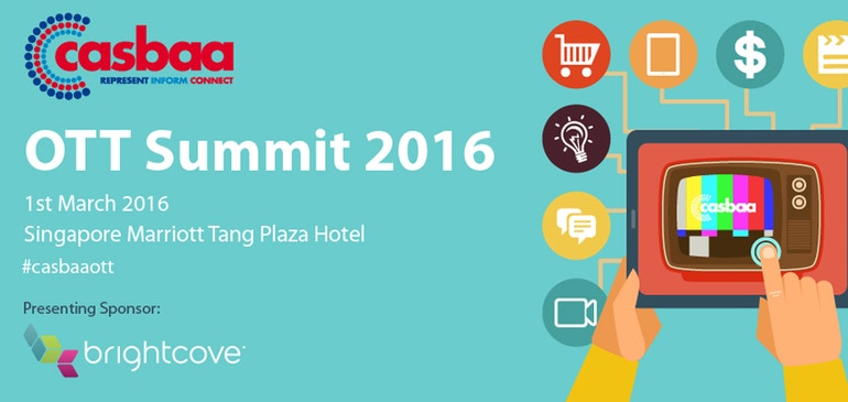 The Buzz from CASBAA OTT Summit 2016 in Singapore
