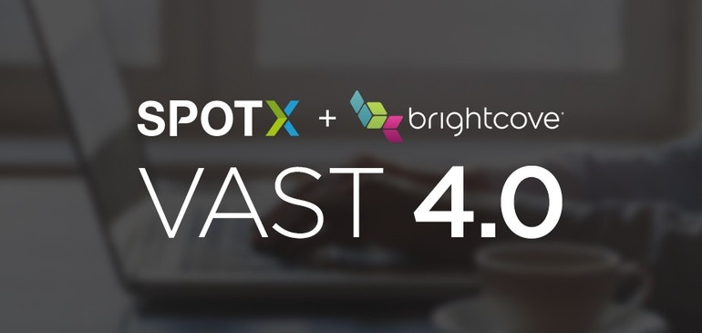SpotXとブライトコーブ、VAST 4.0の運用テストを開始