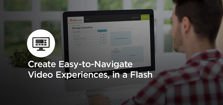 Project Organization Win! Create Easy-to-Navigate Video Experiences, in a Flash