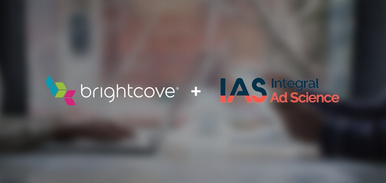 Brightcove and IAS Partner to Tackle Viewability Measurement