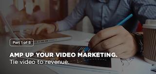 動画マーケティングを強化する:動画を収益に結びつけるには