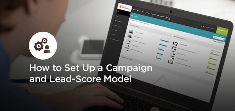 マーケティングオートメーション+動画:キャンペーンとリードスコアモデルをセットアップする方法