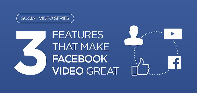 페이스북 비디오를 돋보이게 하는 3가지 기능