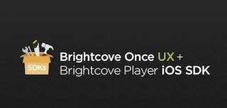 Brightcove Player iOS SDK Once UX Integration