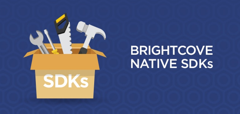 Introduction to Brightcove Native SDKs