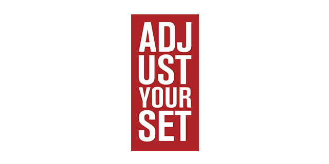 Adjust Your Set