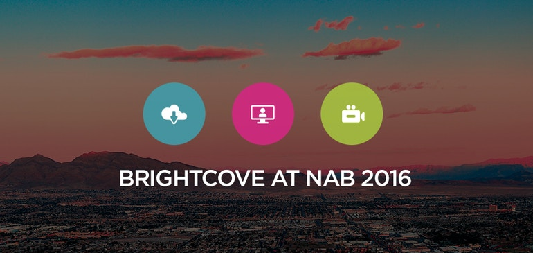 Brightcove Takes It Over the Top at NAB 2016