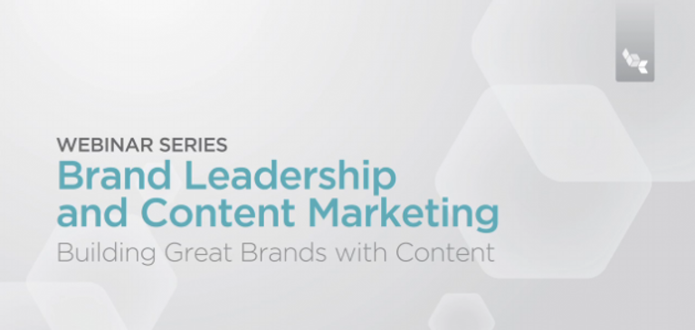 Brightcove's Brand Leadership Webinar Series - a Snapshot into the Successes of Content Marketing Winners